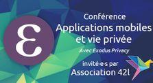 Exodus Privacy - Applications mobiles et vie privée by Association 42l